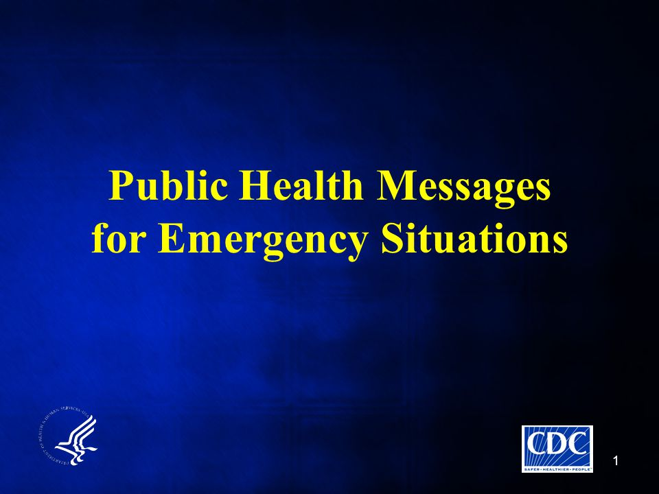 1 Public Health Messages for Emergency Situations