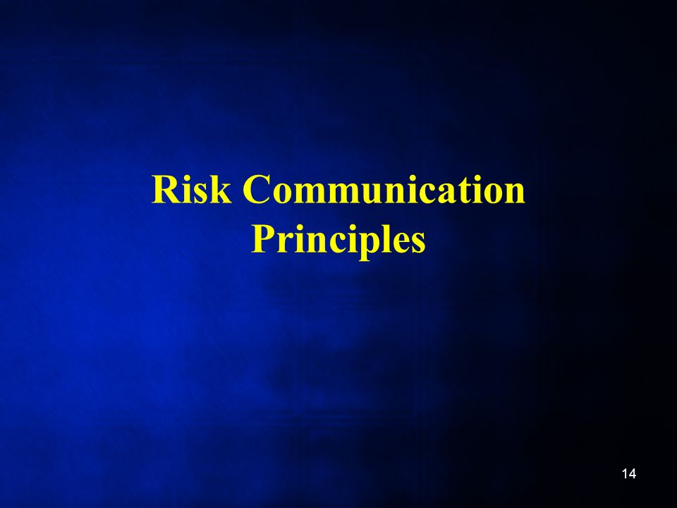 Risk Communication Principles 14