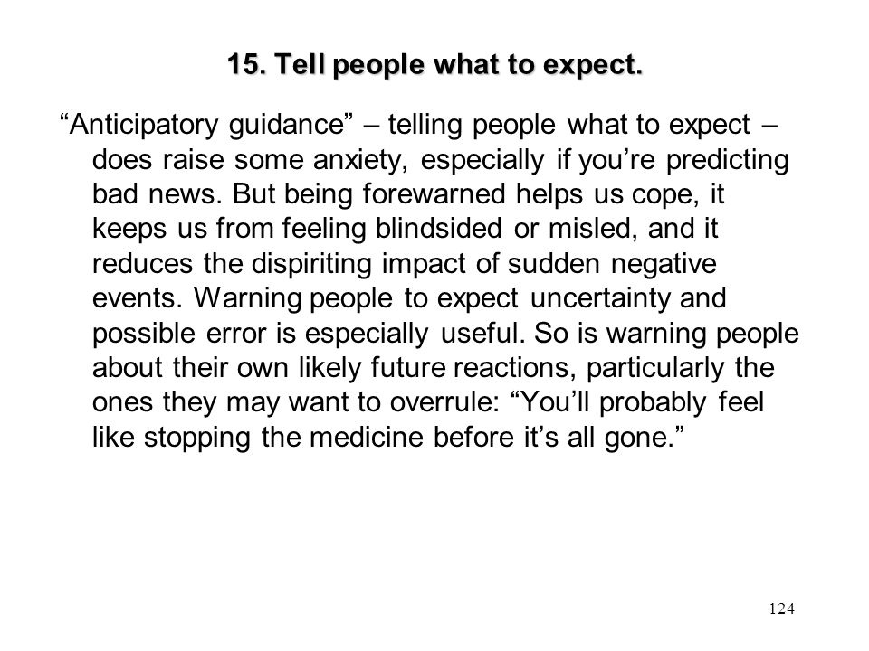 15. Tell people what to expect.