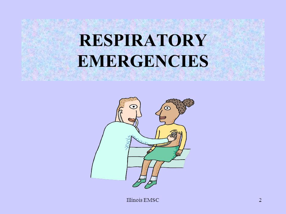 Illinois EMSC13 SIGNS AND SYMPTOMS OF RESPIRATORY DISTRESS RESPIRATORY RATE –Increased early, decreased late –NOTE: A SLOW RESPIRATORY RATE IS AN OMINOUS SIGN IN CHILDREN RESPIRATORY OBSERVATIONS –Nasal flaring –Retraction USE OF ACCESSORY MUSCLES COUGHING