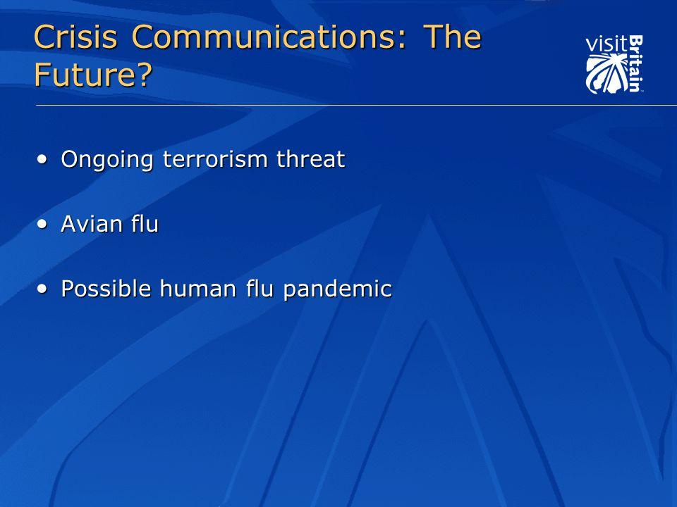 Crisis Communications: The Future.