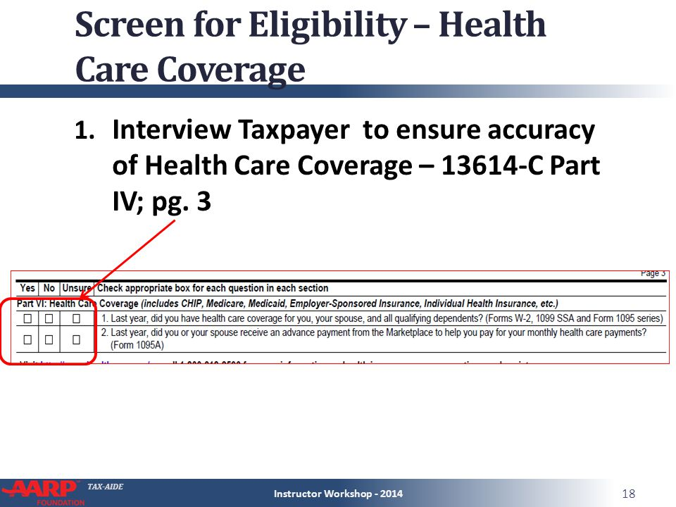 TAX-AIDE Screen for Eligibility – Health Care Coverage 1.