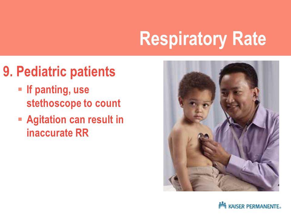 Respiratory Rate 9.