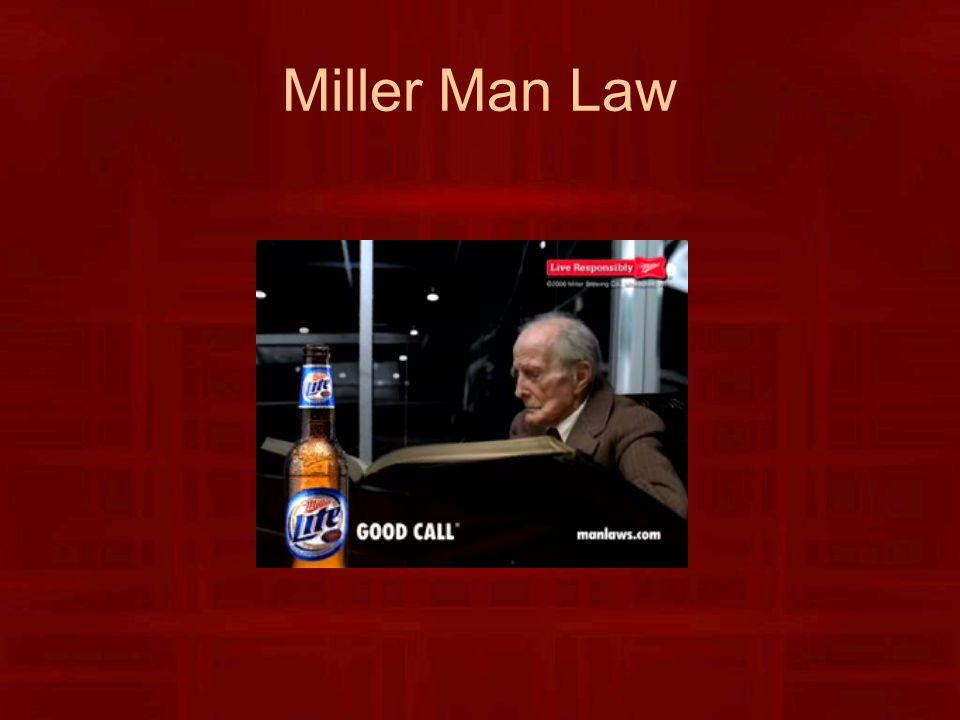 Miller Man Law