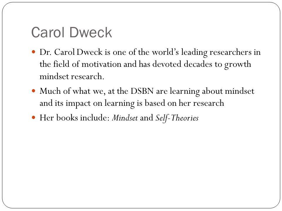 Carol Dweck Dr.