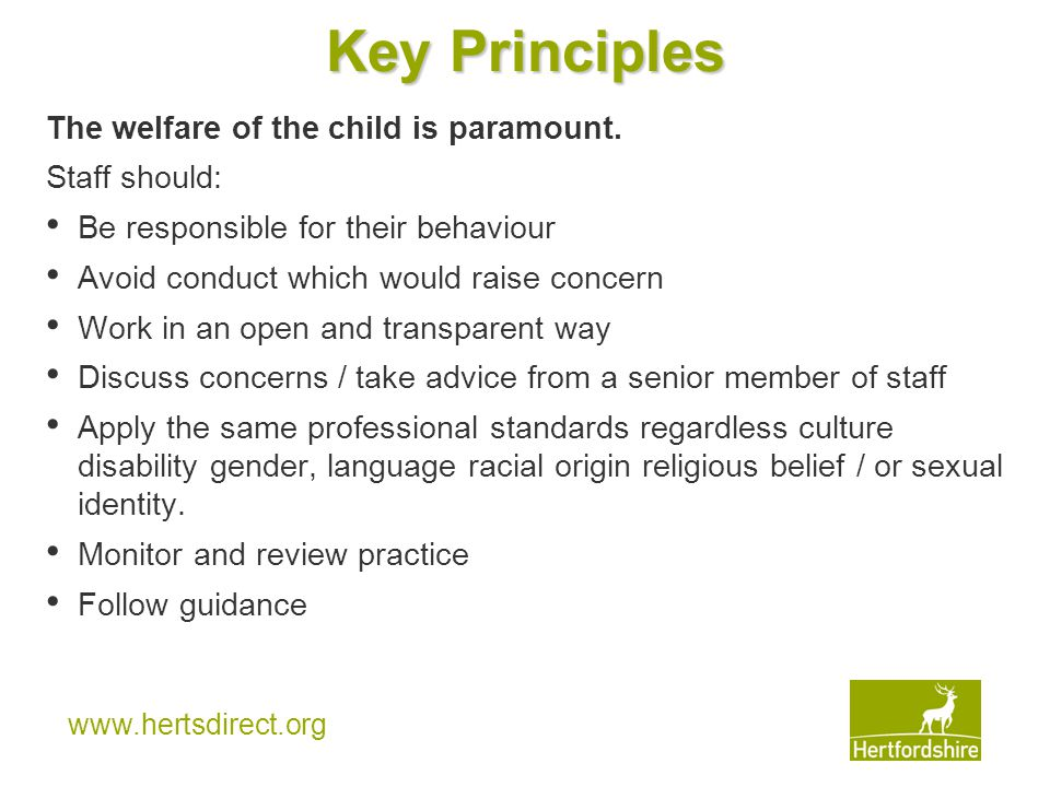 www.hertsdirect.org Key Principles The welfare of the child is paramount.