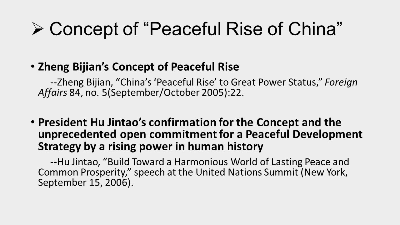  Peaceful Rise of China: A Strategy or the only Viable Choice of China.