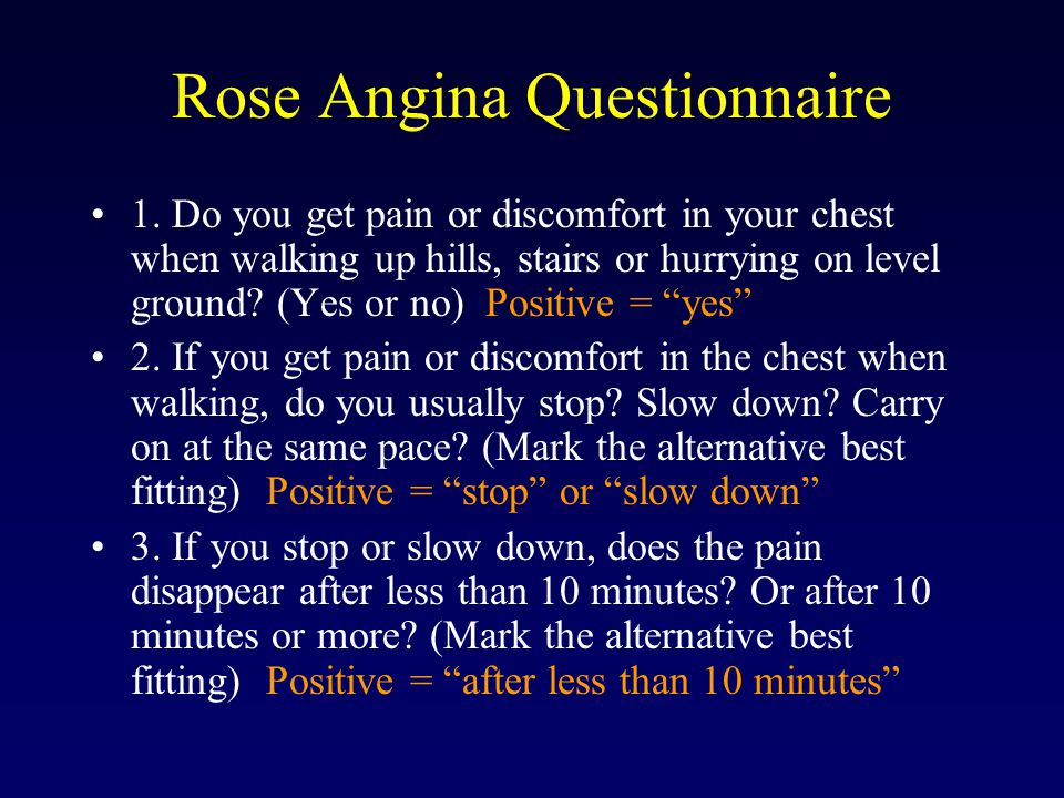 Rose Angina Questionnaire 1.