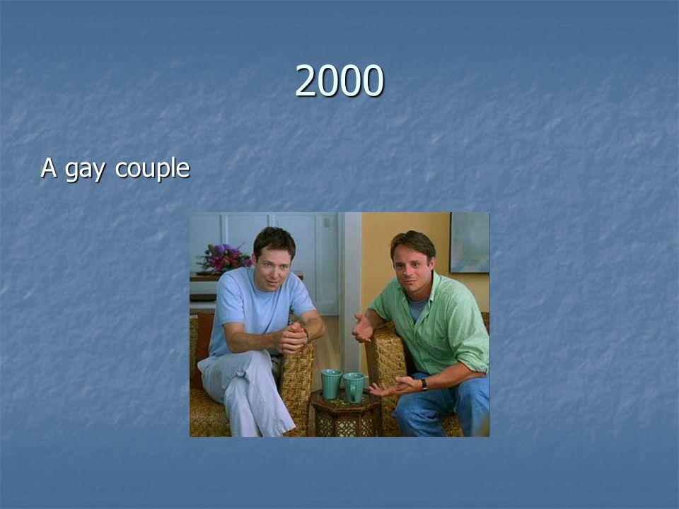 2000 A gay couple