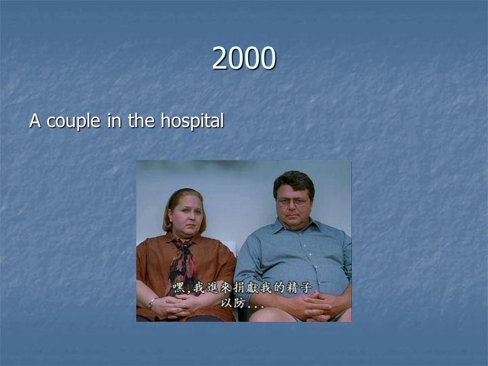 2000 A couple in the hospital