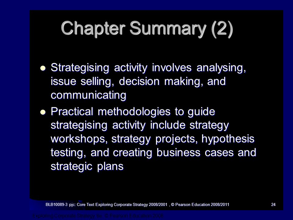 Exploring Corporate Strategy 8e, © Pearson Education 2008 BLB10089-3 pjc: Core Text Exploring Corporate Strategy 2008/2001, © Pearson Education 2008/2