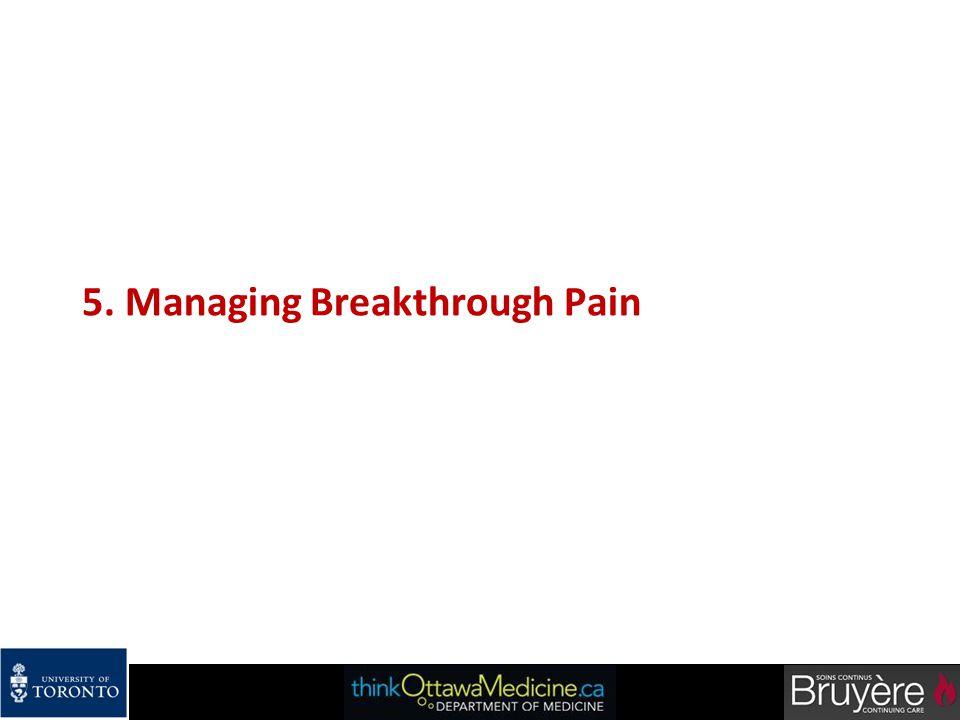 5. Managing Breakthrough Pain