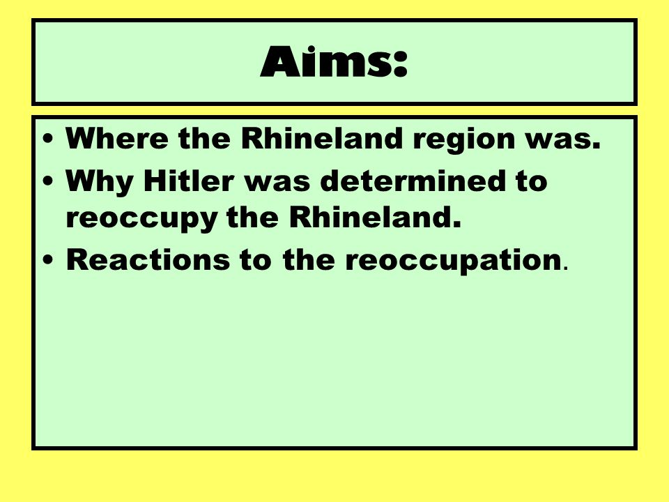 Where is the Rhineland??.1.Collect a map of Europe and an atlas.