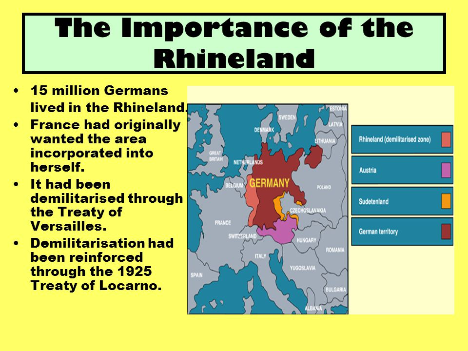 Why Important  Hitler needed control of his borders before he could turn his attention to his other foreign policy aims.