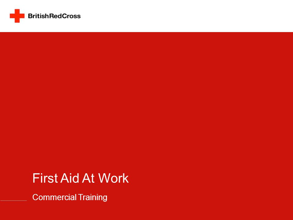 First Aid At Work Commercial Training