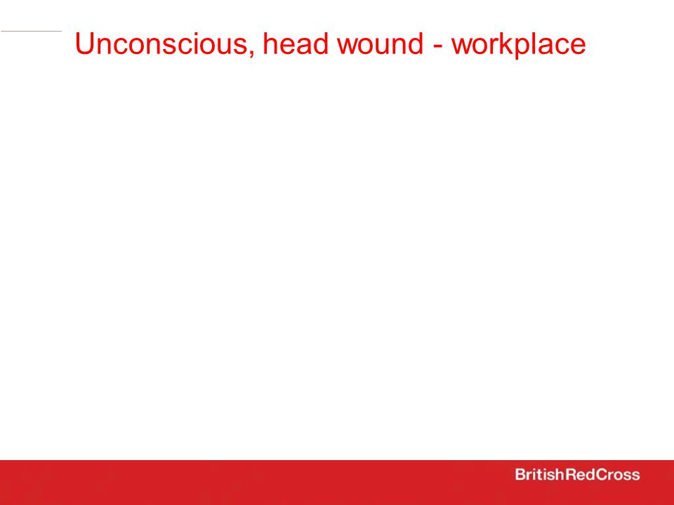 Unconscious, head wound - workplace