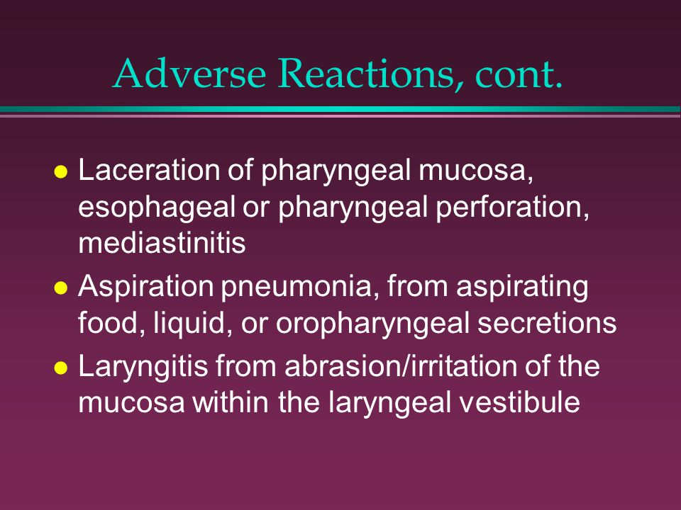Adverse Reactions, cont.