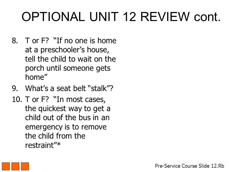 OPTIONAL UNIT 12 REVIEW cont. 8.T or F.
