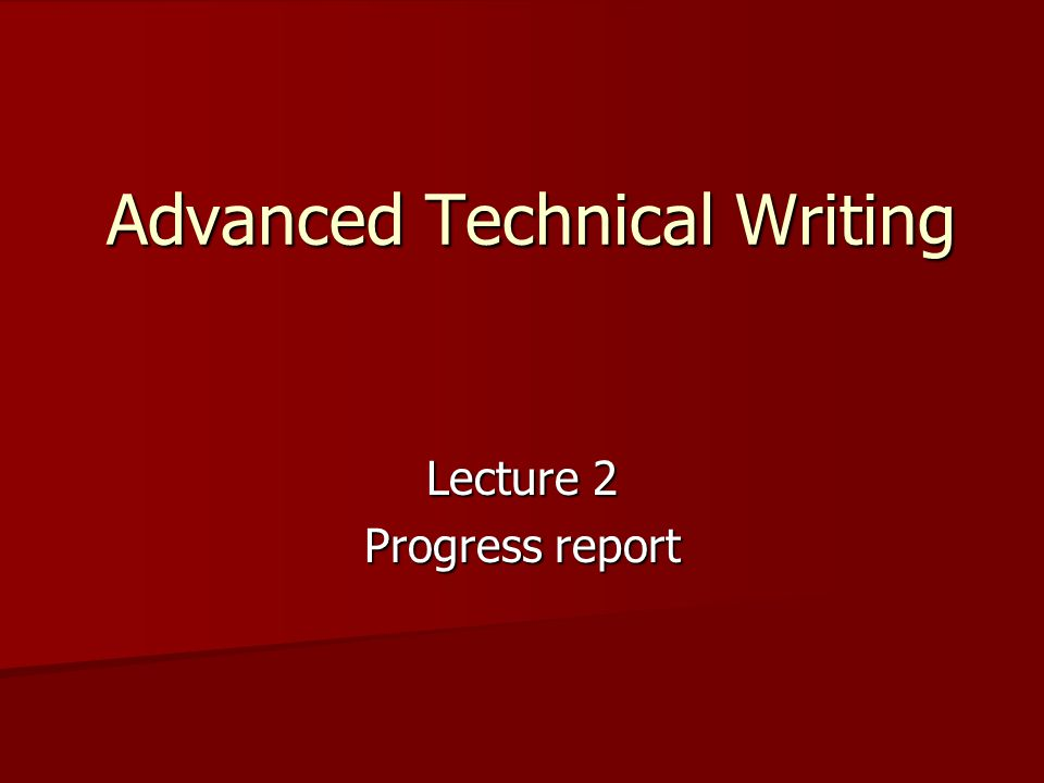 Advanced Technical Writing Lecture 2 Progress report