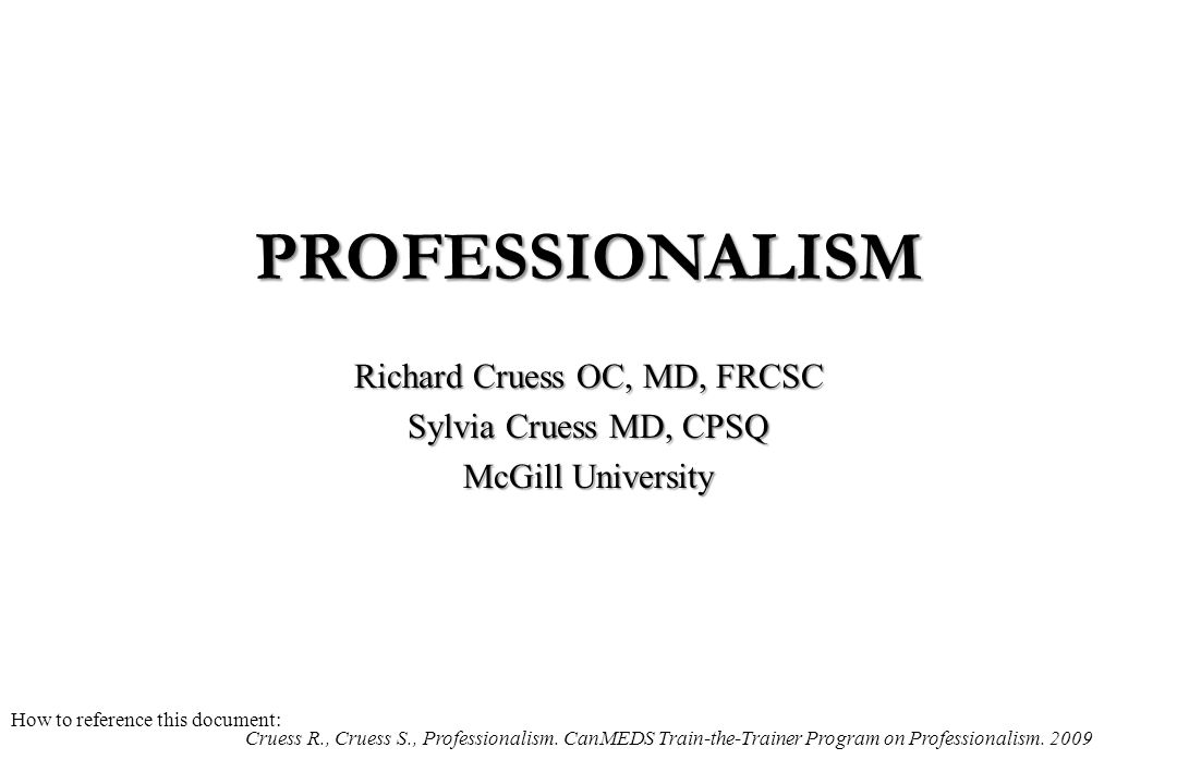 What Is It? PROFESSIONALISM Definition Before Diagnosis