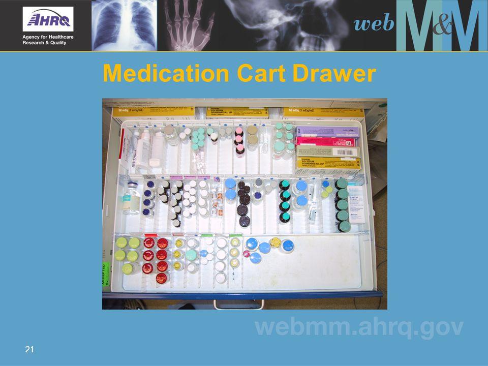 21 Medication Cart Drawer