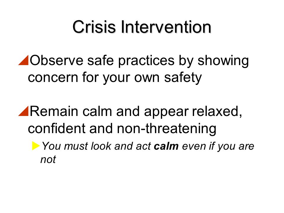 Guiding Principles in Providing Psychological Support in Your Role  Protect from danger  Be direct and active  Provide accurate information about w