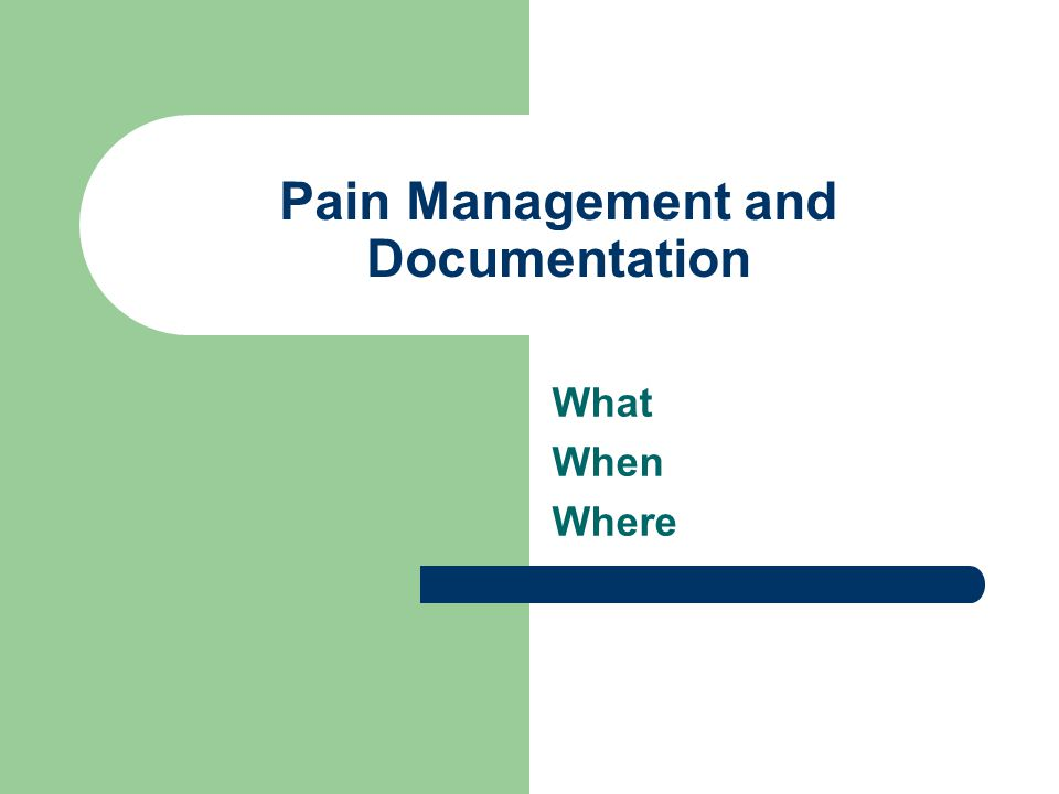 Remember…. If the patient says he/she is in pain…they are in pain.