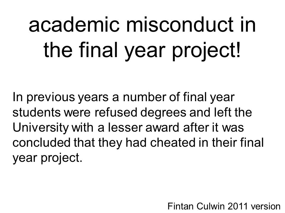 academic misconduct in the final year project.