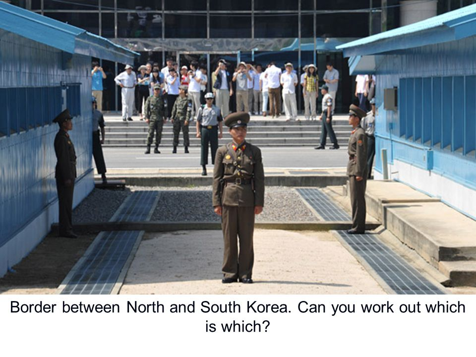 Border between North and South Korea. Can you work out which is which?