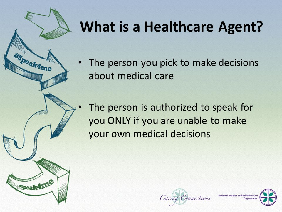 What is a Healthcare Agent.