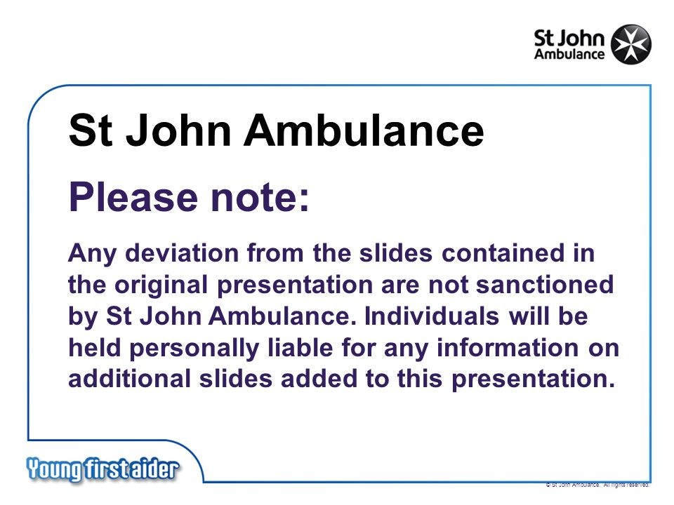 © St John Ambulance. All rights reserved.