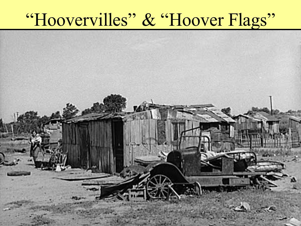 Hoovervilles & Hoover Flags