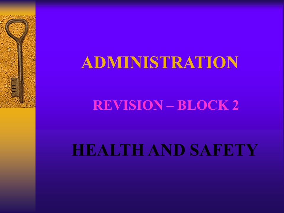 HEALTH AND SAFETY The Human Resources Department must ensure that all employees work in a safe and secure environment.
