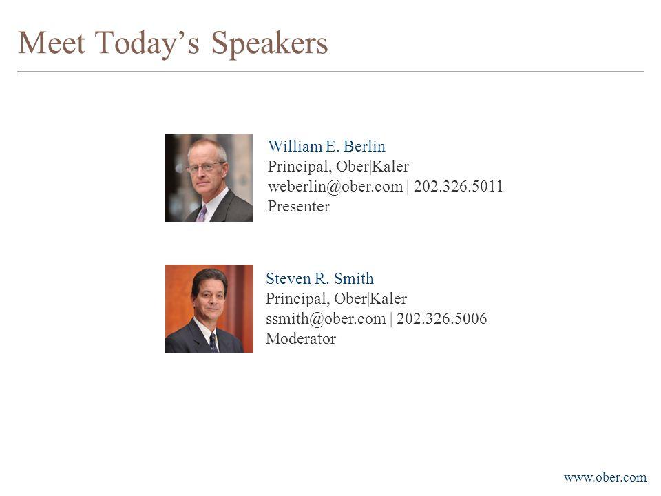www.ober.com Meet Today's Speakers William E.