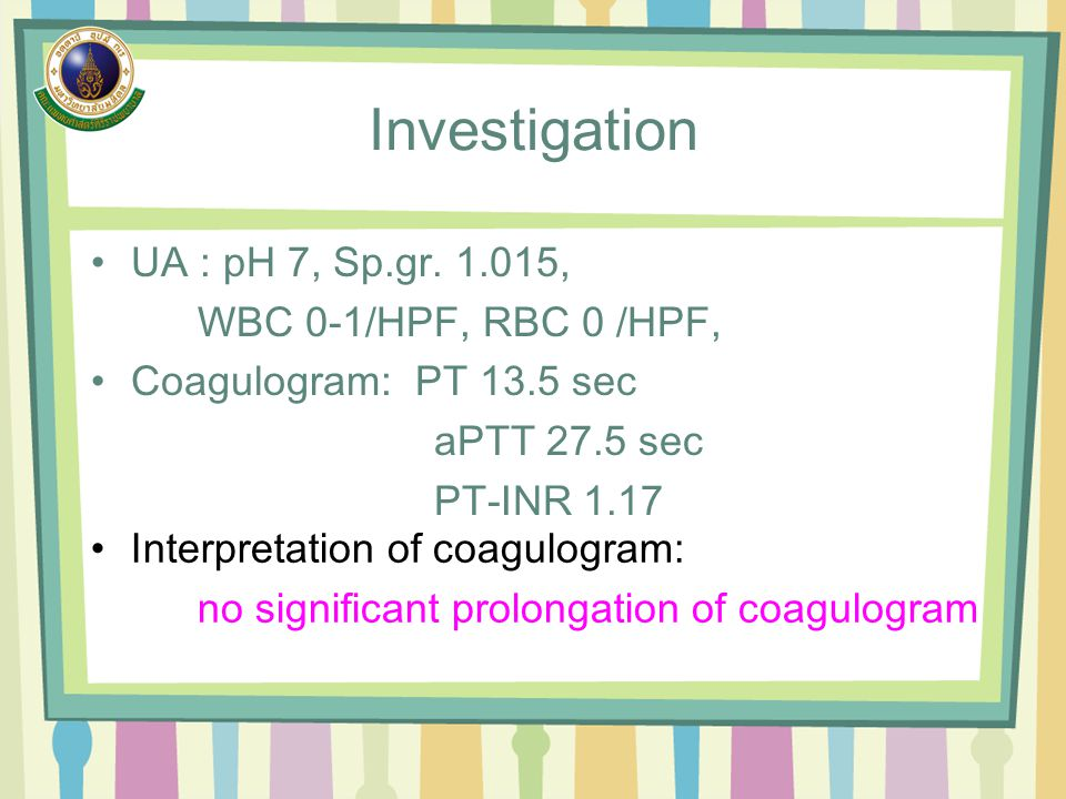 Investigation UA : pH 7, Sp.gr.
