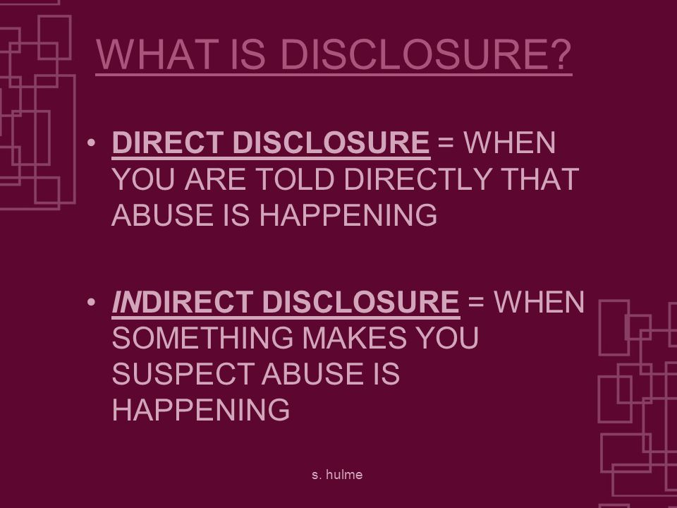 s. hulme WHAT IS DISCLOSURE.