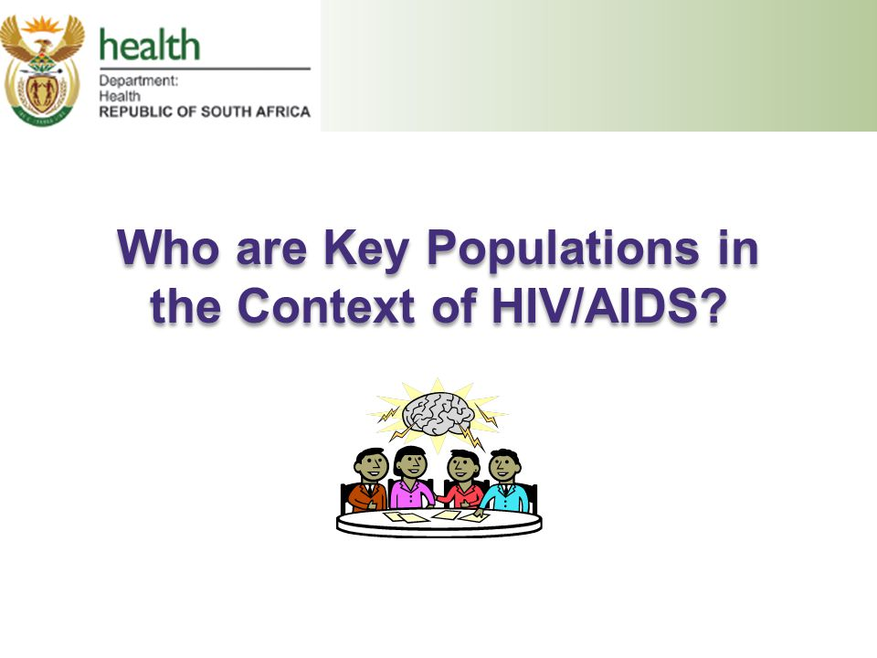 Who are Key Populations in the Context of HIV/AIDS?
