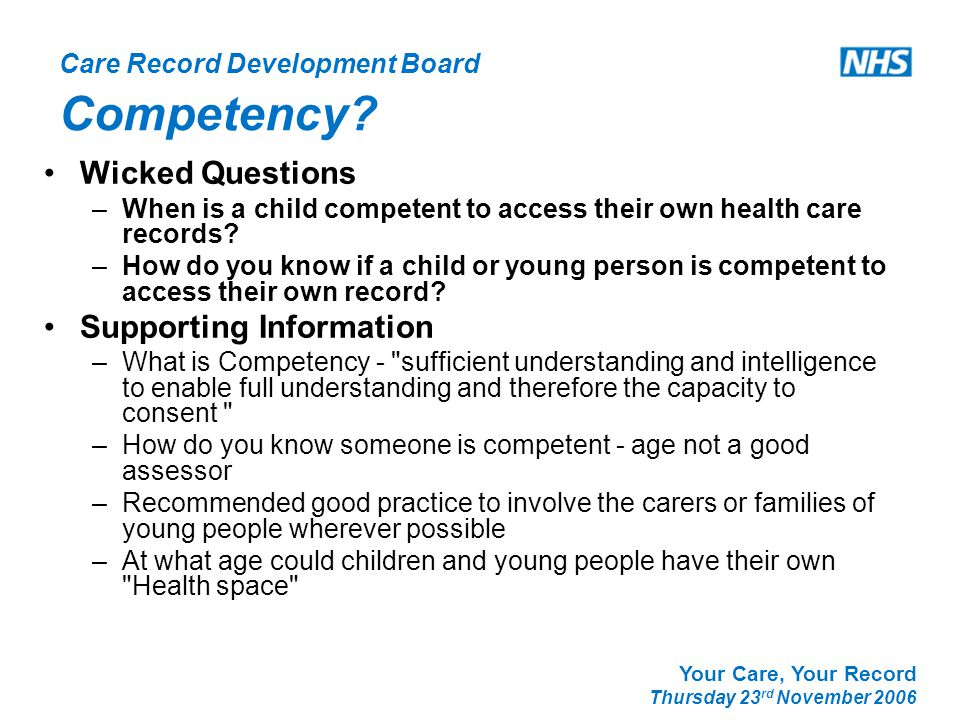 Care Record Development Board Your Care, Your Record Thursday 23 rd November 2006 Competency.