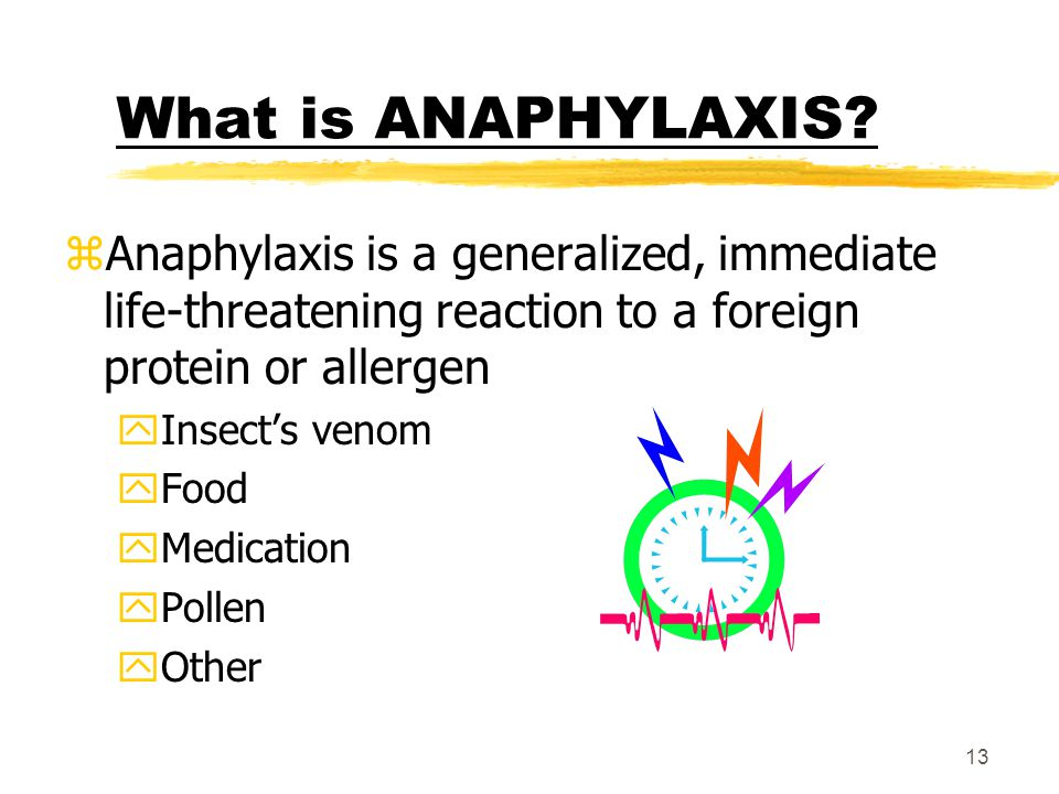 12 Training Overview, continued zRecognizing Anaphylaxis zTreatment for Anaphylaxis yBasic information about epinephrine yHow to give epinephrine ySeq