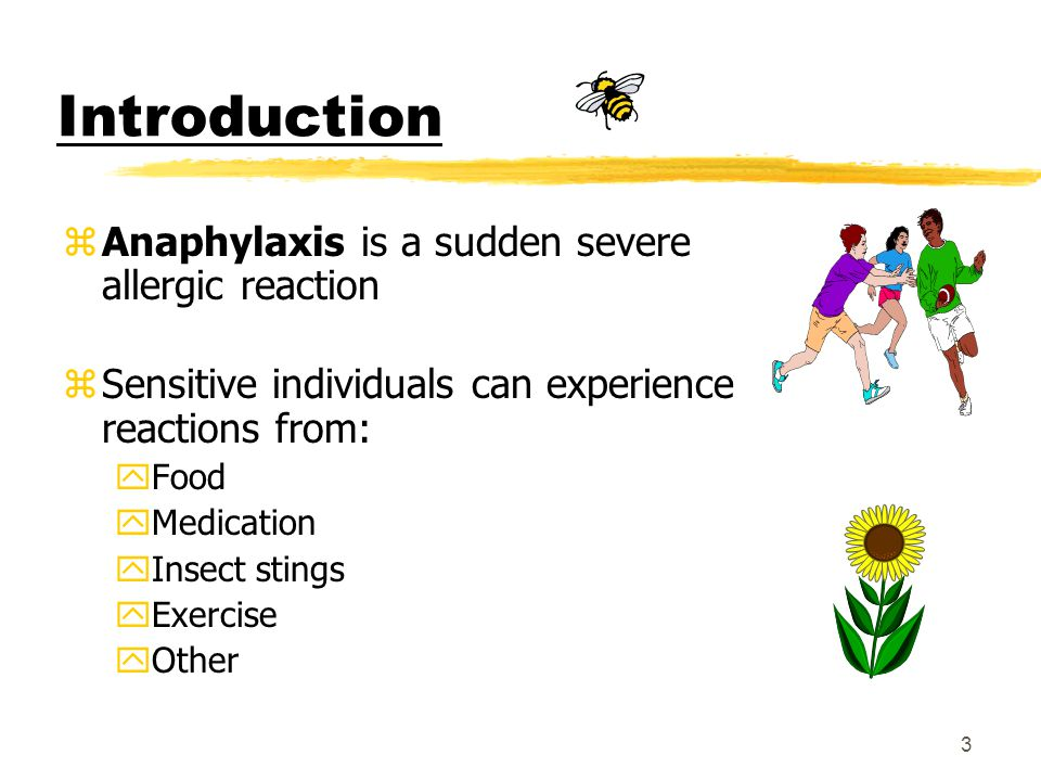13 What is ANAPHYLAXIS.