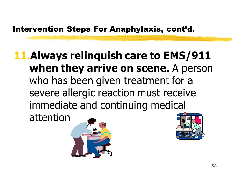 57 Intervention Steps For Anaphylaxis, cont'd.