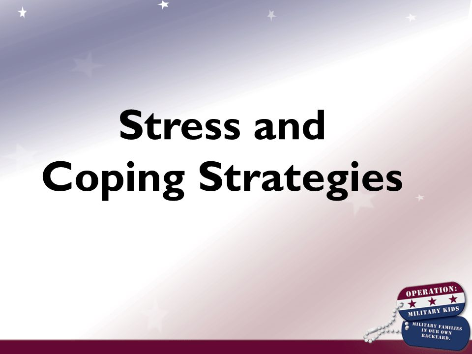 Stress and Coping Strategies