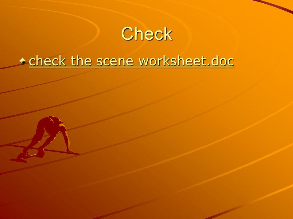 Check check the scene worksheet.doc check the scene worksheet.doc