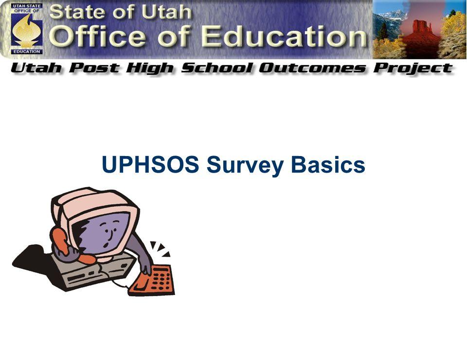 UPHSOS Survey Basics