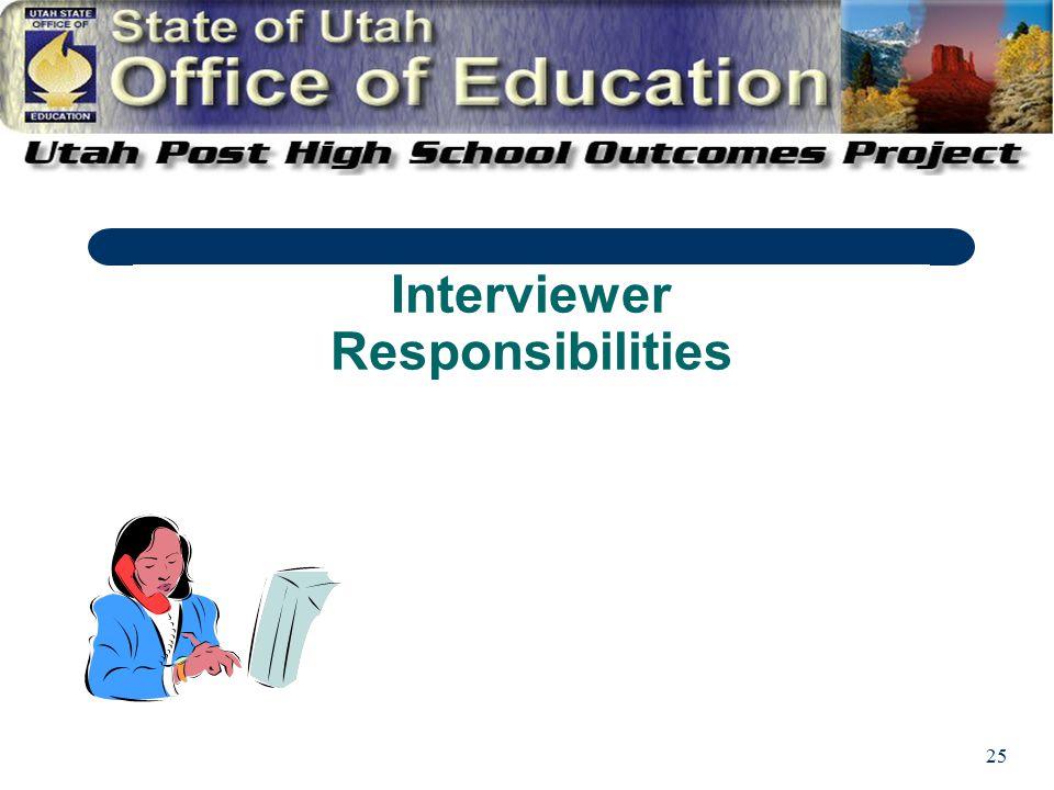 25 Interviewer Responsibilities