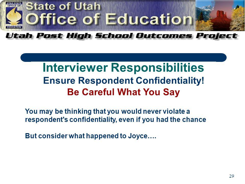 29 Ensure Respondent Confidentiality.