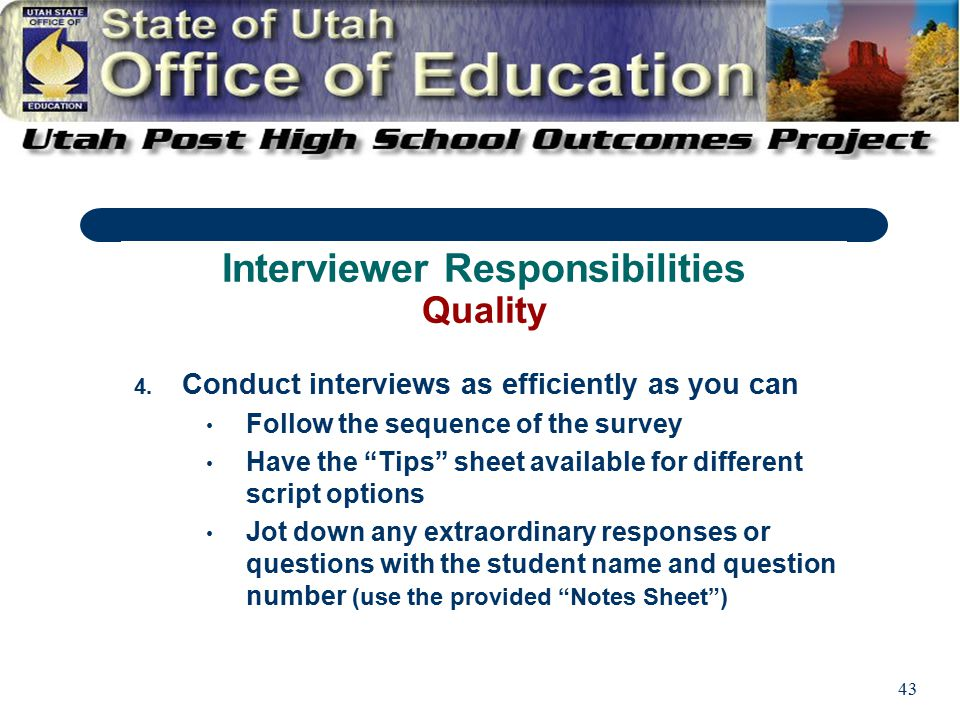 """43 4. Conduct interviews as efficiently as you can Follow the sequence of the survey Have the """"Tips"""" sheet available for different script options Jot"""