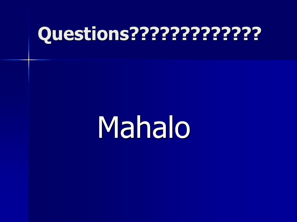 Questions Mahalo