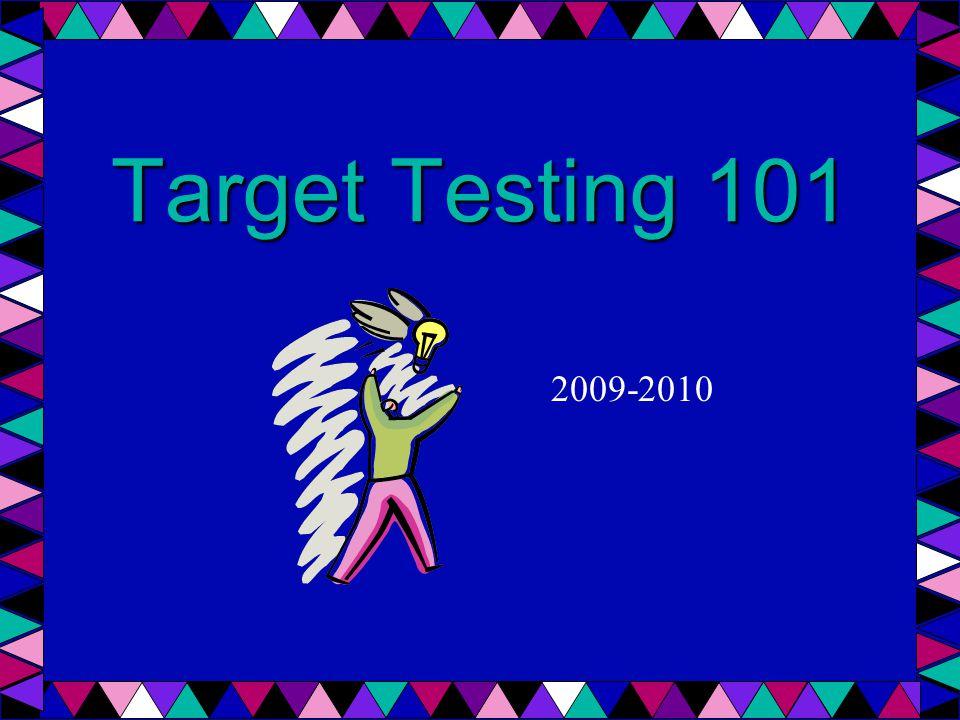 Target Testing 101 2009-2010