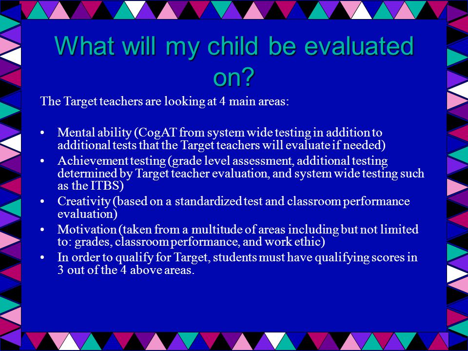 What will my child be evaluated on.